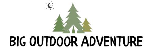 Big Outdoor Adventure